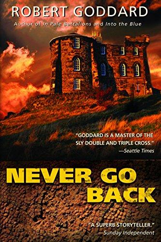Never Go Back: Goddard, Robert