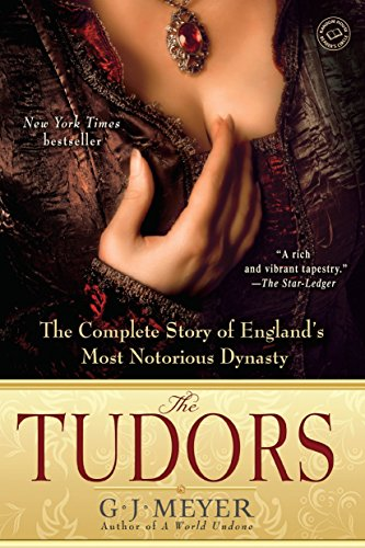 9780385340779: The Tudors: The Complete Story of England's Most Notorious Dynasty