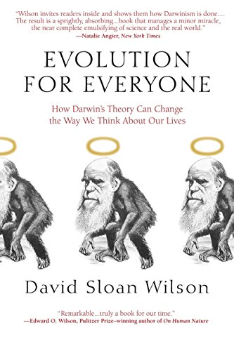 9780385340922: Evolution for Everyone: How Darwin's Theory Can Change the Way We Think About Our Lives