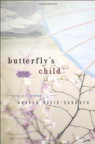 Butterfly's Child: Davis-Gardner, Angela