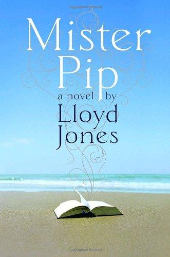 Mister Pip: Lloyd Jones