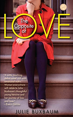 9780385341233: The Opposite of Love (Random House Reader's Circle)