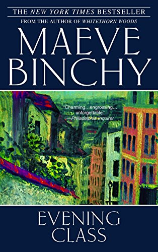 Evening Class: Binchy, Maeve