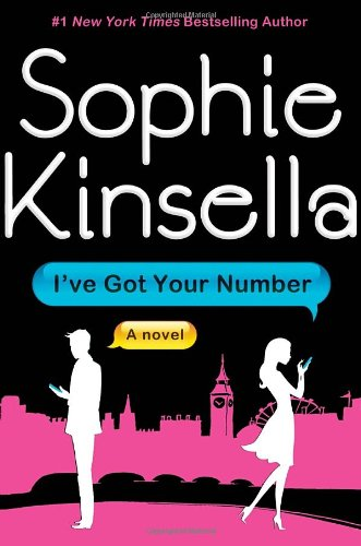 I've Got Your Number: Kinsella, Sophie