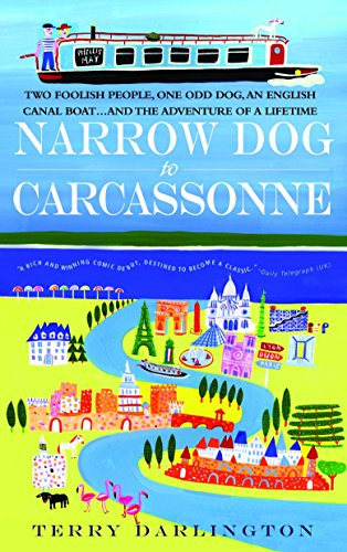 9780385342087: Narrow Dog to Carcassonne: Two Foolish People, One Odd Dog, an English Canal Boat...and the Adventure of a Lifetime