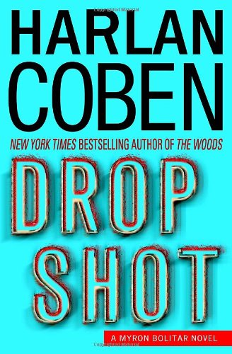 9780385342100: Drop Shot: A Myron Bolitar Novel