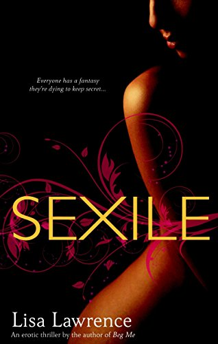 Sexile: Lisa Lawrence