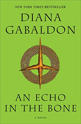 9780385342469: An Echo in the Bone: A Novel (Outlander)