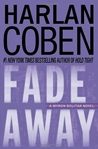 9780385342506: Fade Away (Myron Bolitar, Book 3)