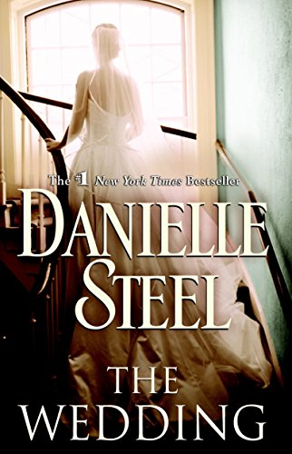 The Wedding 9780385342551 In Danielle Steel's #1 New York Times bestseller, a Hollywood wedding sets the scene for a vivid portrayal of a prominent family whose h