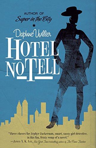9780385342704: Hotel No Tell: A Novel (The Zephyr Books)