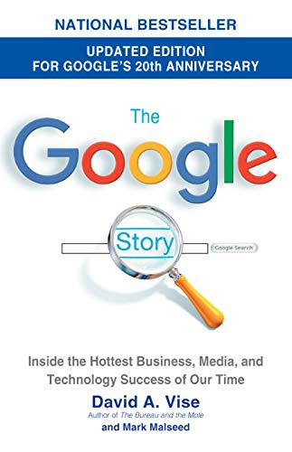 9780385342735: The Google Story (2018 Updated Edition): Inside the Hottest Business, Media, and Technology Success of Our Time