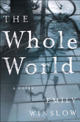 9780385342889: The Whole World: A Novel