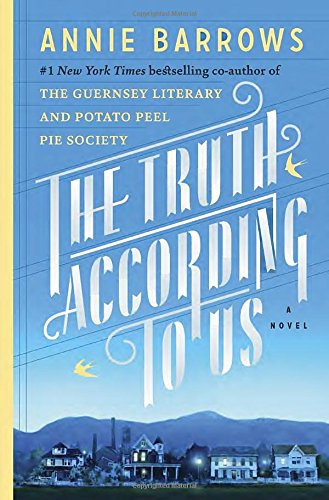 9780385342940: The Truth According to Us: A Novel