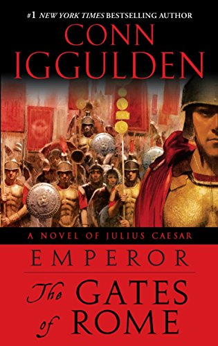9780385343015: Emperor: The Gates of Rome: A Novel of Julius Caesar