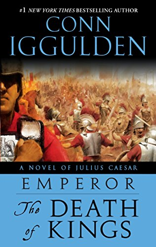 9780385343022: The Death of Kings (Emperor, Book 2)