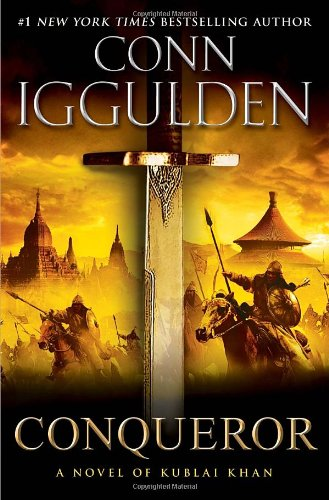 9780385343053: Conqueror: A Novel of Kublai Khan (The Conqueror Series)