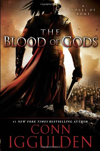 9780385343077: The Blood of Gods: A Novel of Rome (The Emperor Series)