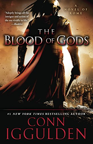 9780385343084: The Blood of Gods: A Novel of Rome (Emperor)