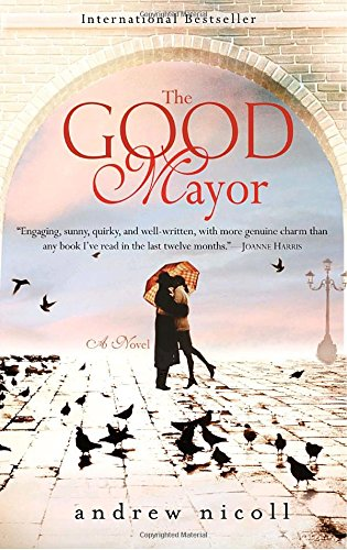 9780385343121: The Good Mayor: A Novel