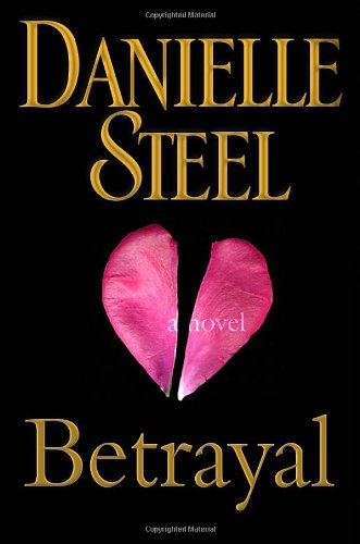 9780385343190: Betrayal: A Novel
