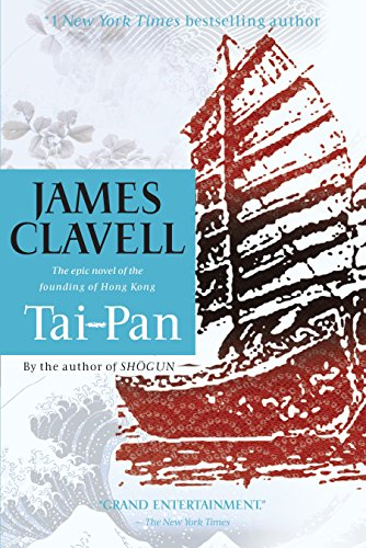 9780385343251: Tai-Pan: The Epic Novel of the Founding of Hong Kong (Asian Saga)
