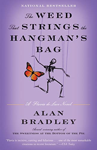 9780385343459: The Weed That Strings the Hangman's Bag: A Flavia de Luce Novel