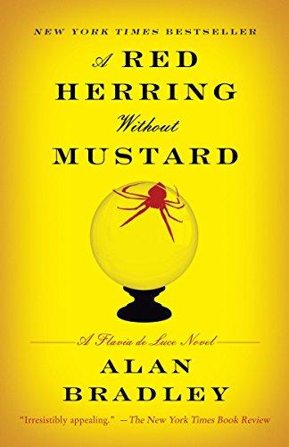 A Red Herring Without Mustard: A Flavia de Luce Novel (Flavia de Luce Mysteries): Bradley, Alan