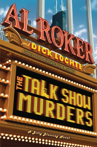 The Talk Show Murders: A Billy Blessing: Al Roker, Dick