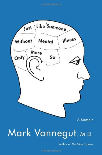 9780385343794: Just Like Someone Without Mental Illness Only More So: A Memoir