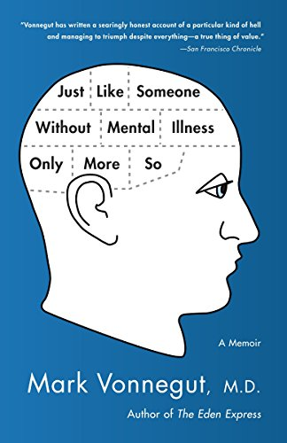 9780385343800: Just Like Someone Without Mental Illness Only More So: A Memoir