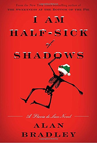 9780385344012: I Am Half-Sick of Shadows: A Flavia de Luce Novel