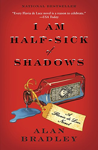 9780385344029: I Am Half-Sick of Shadows (Flavia de Luce Mystery, Book 4)