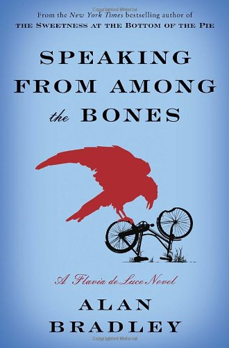 9780385344036: Speaking from Among the Bones: A Flavia de Luce Novel