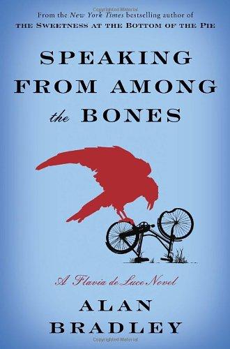 9780385344036: Speaking from Among the Bones: A Flavia de Luce Novel