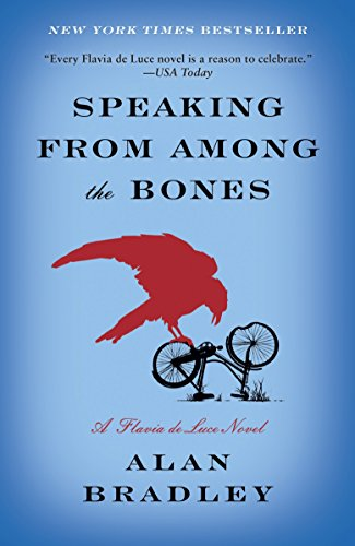 9780385344043: Speaking from Among the Bones: A Flavia de Luce Novel