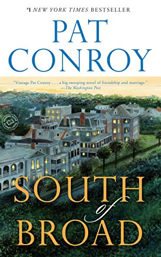 9780385344074: South of Broad: A Novel