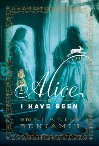 Alice I Have Been: Benjamin, Melanie