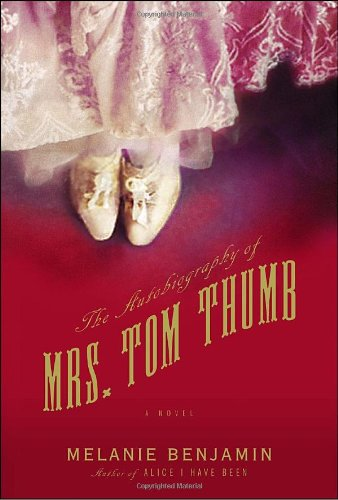 9780385344159: The Autobiography of Mrs. Tom Thumb: A Novel