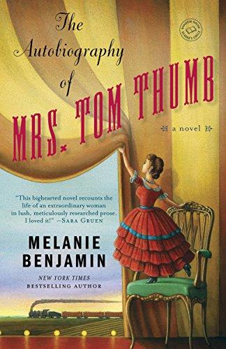 9780385344166: The Autobiography of Mrs. Tom Thumb: A Novel (Random House Reader's Circle)