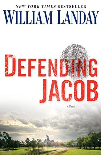 Defending Jacob (Hardcover): William Landay