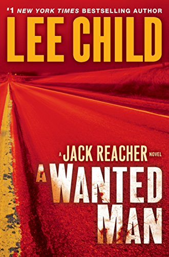 9780385344333: A Wanted Man (Jack Reacher)