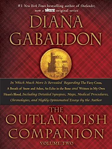 9780385344449: The Outlandish Companion Volume Two: The Companion to the Fiery Cross, a Breath of Snow and Ashes, an Echo in the Bone, and Written in My Own Heart's: 2 (Outlander)