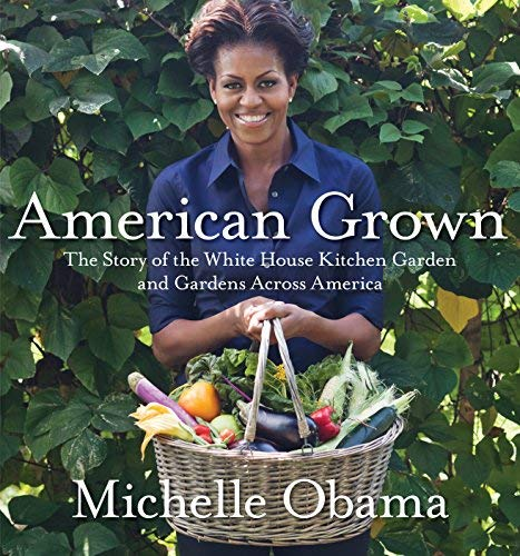 9780385344647: American Grown: The Story of the White House Kitchen Garden and Gardens Across America