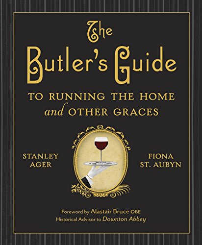 9780385344708: The Butler's Guide to Running the Home and Other Graces