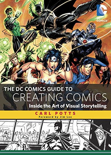 9780385344722: The DC Comics Guide to Creating Comics: Inside the Art of Visual Storytelling