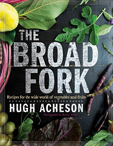 9780385345026: The Broad Fork: Recipes for the Wide World of Vegetables and Fruits
