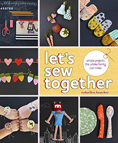 9780385345187: Let's Sew Together: Simple Projects the Whole Family Can Make