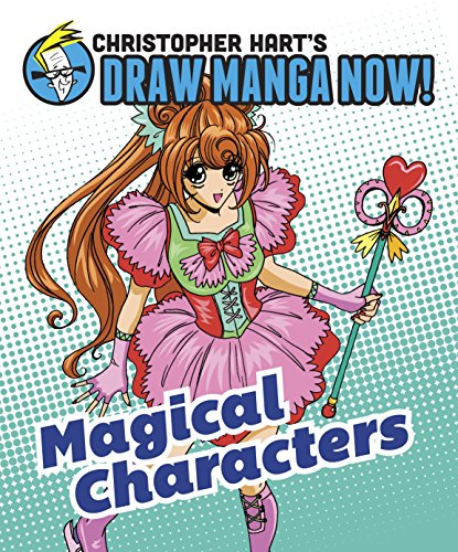 Magical Characters: Christopher Hart's Draw Manga Now! (0385345488) by Hart, Christopher