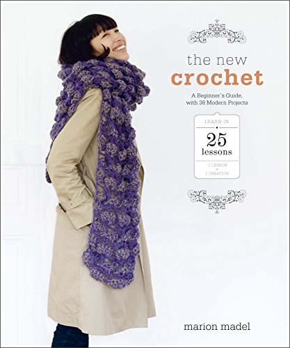 9780385346139: The New Crochet: a beginner's guide, with 38 modern projects